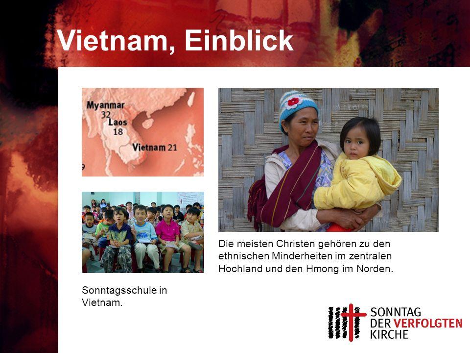 Vietnam, Einblick Die meisten Christen gehören zu den ethnischen Minderheiten im zentralen Hochland und den Hmong im Norden.