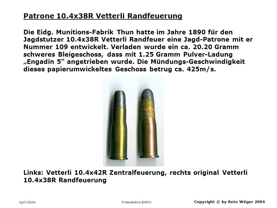 Patrone 10.4x38R Vetterli Randfeuerung