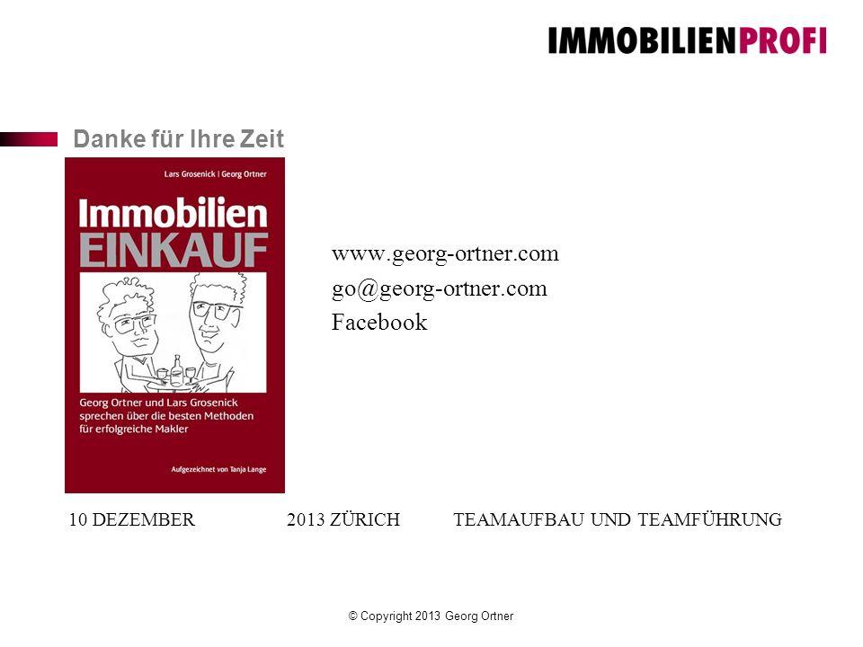10 Dezember 2013 Zürich Teamaufbau und Teamführung