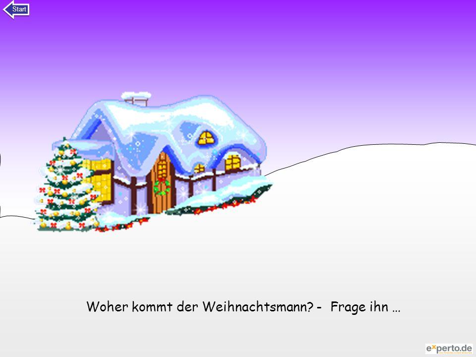 Woher kommt der Weihnachtsmann - Frage ihn …