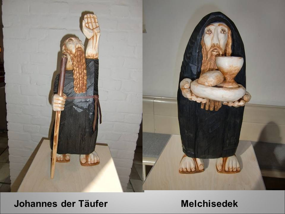 Johannes der Täufer Melchisedek