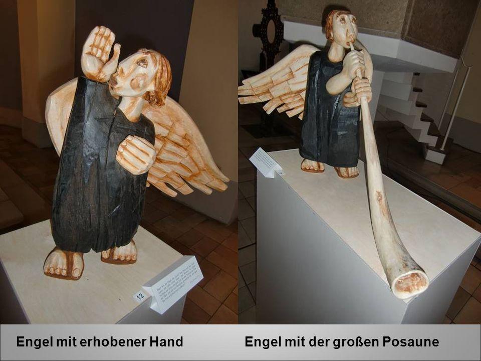 Engel mit erhobener Hand Engel mit der großen Posaune
