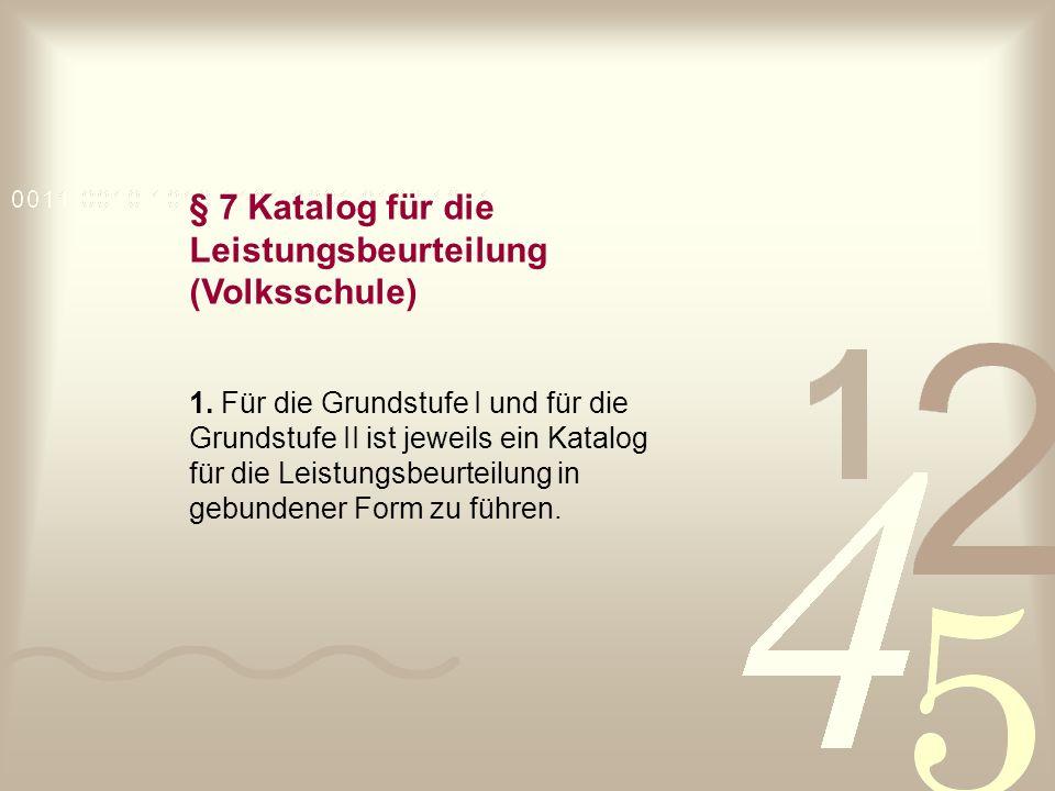 § 7 Katalog für die Leistungsbeurteilung (Volksschule)