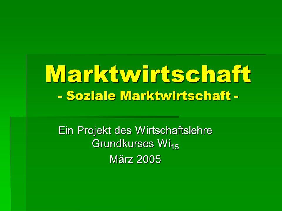 Marktwirtschaft - Soziale Marktwirtschaft -