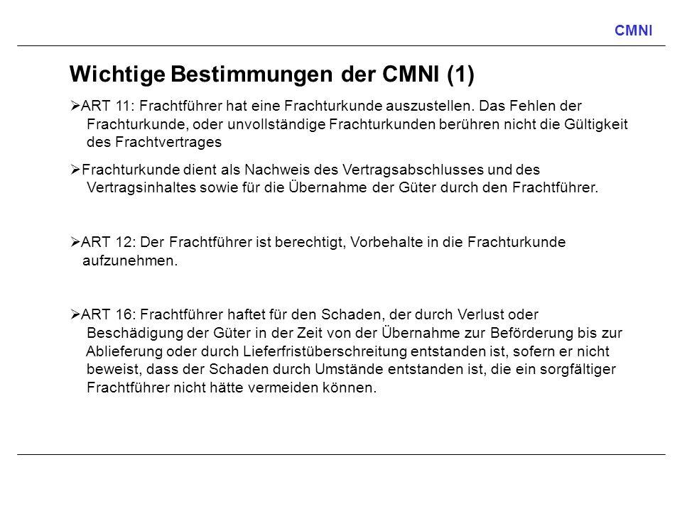 Wichtige Bestimmungen der CMNI (1)