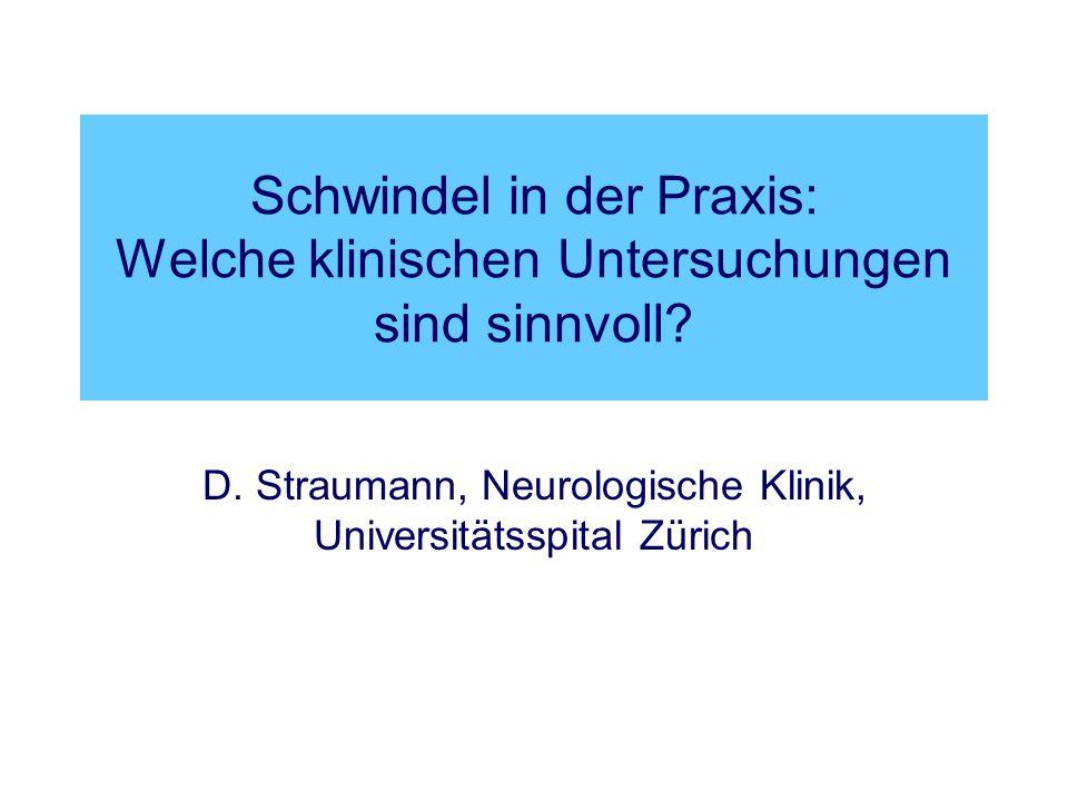 D. Straumann, Neurologische Klinik, Universitätsspital Zürich