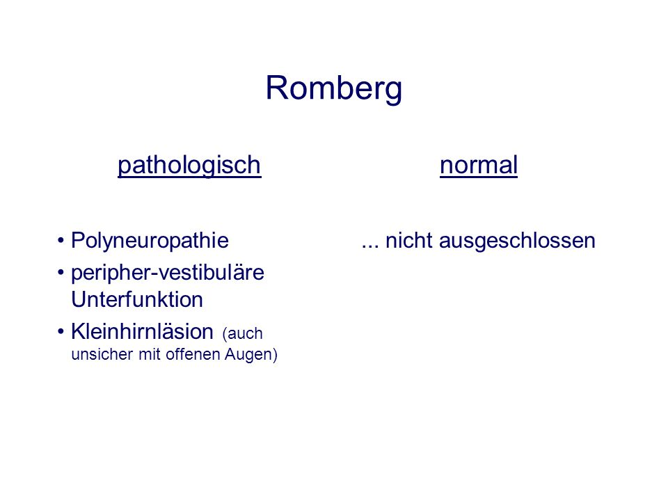 Romberg pathologisch normal Polyneuropathie