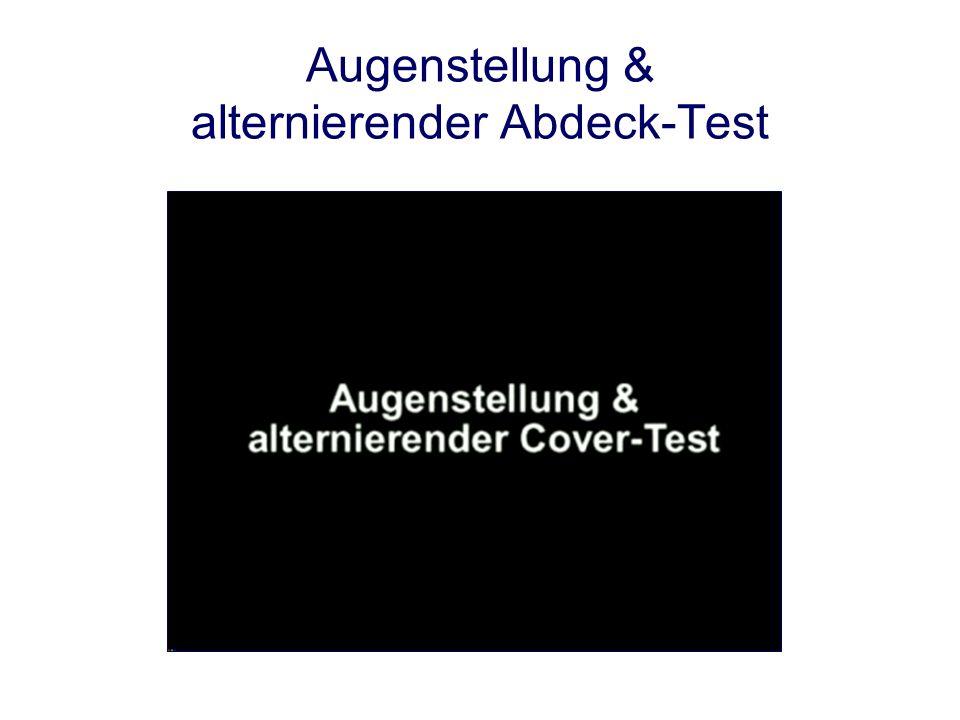Augenstellung & alternierender Abdeck-Test