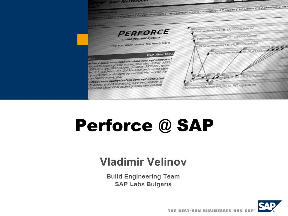 Vladimir Velinov Build Engineering Team SAP Labs Bulgaria