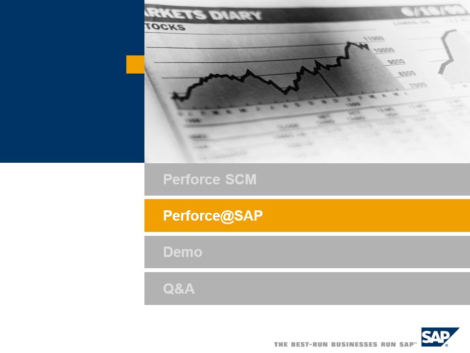 Perforce SCM Perforce@SAP Demo Q&A