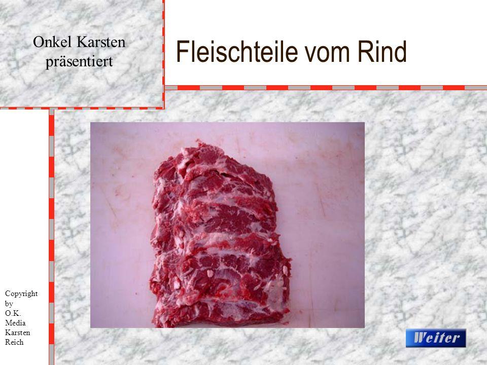 Fleischteile vom Rind Onkel Karsten präsentiert Copyright by