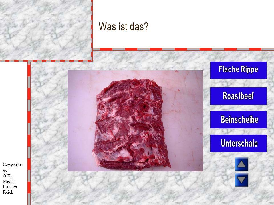 Was ist das Flache Rippe Roastbeef Beinscheibe Unterschale