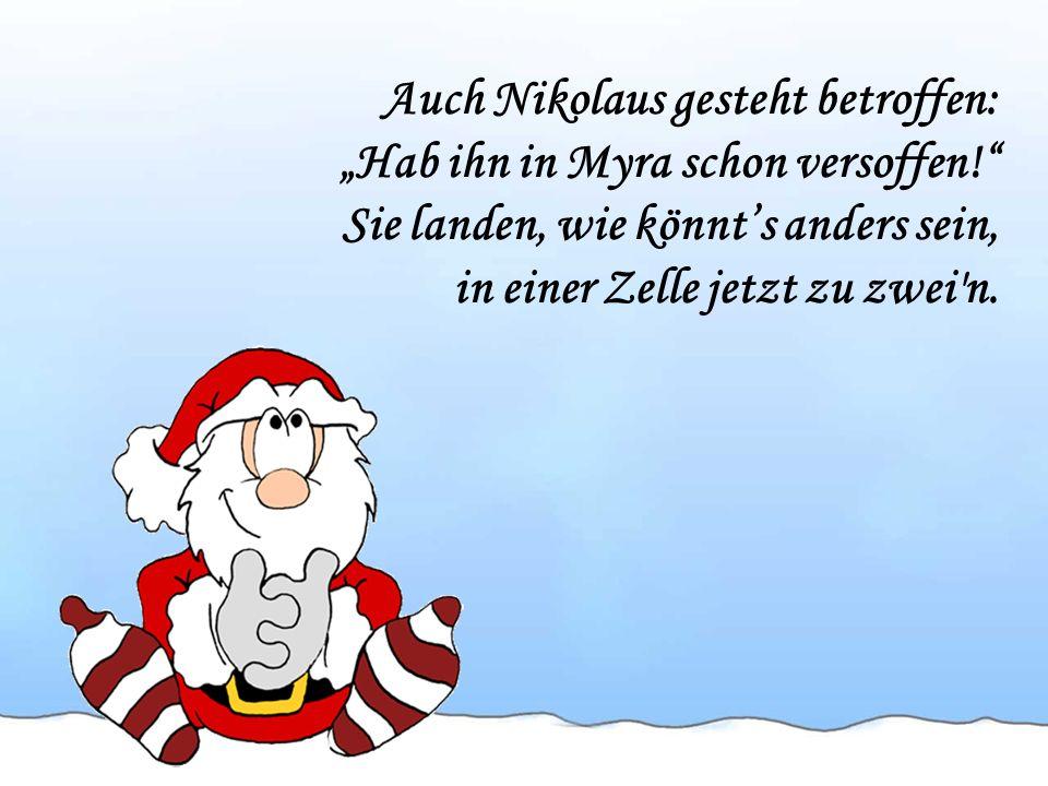 Auch Nikolaus gesteht betroffen: