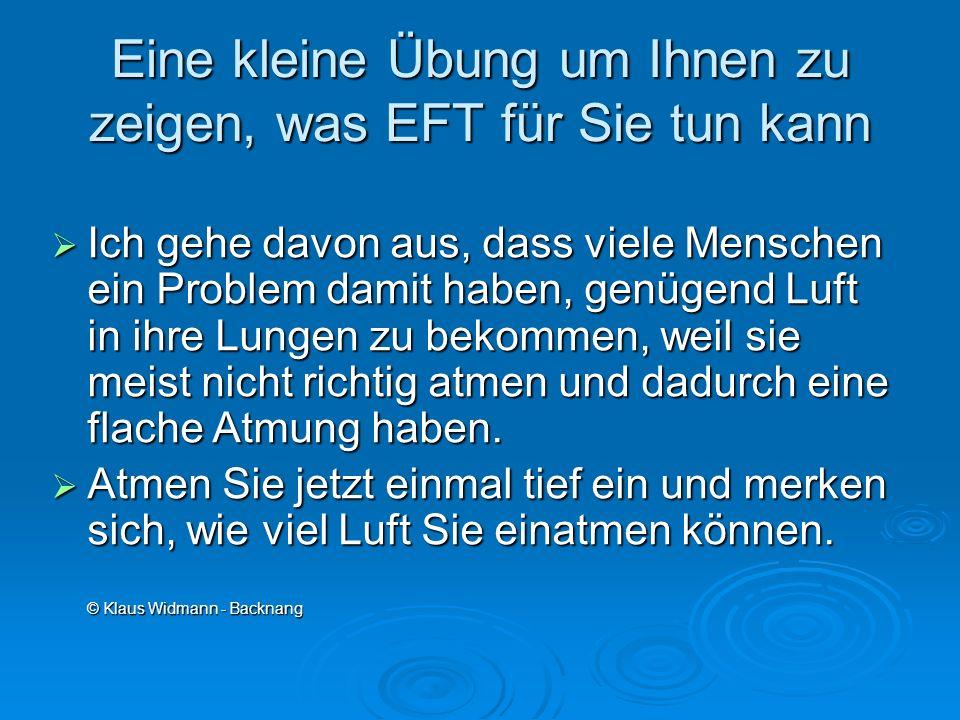 Eine kleine Übung um Ihnen zu zeigen, was EFT für Sie tun kann