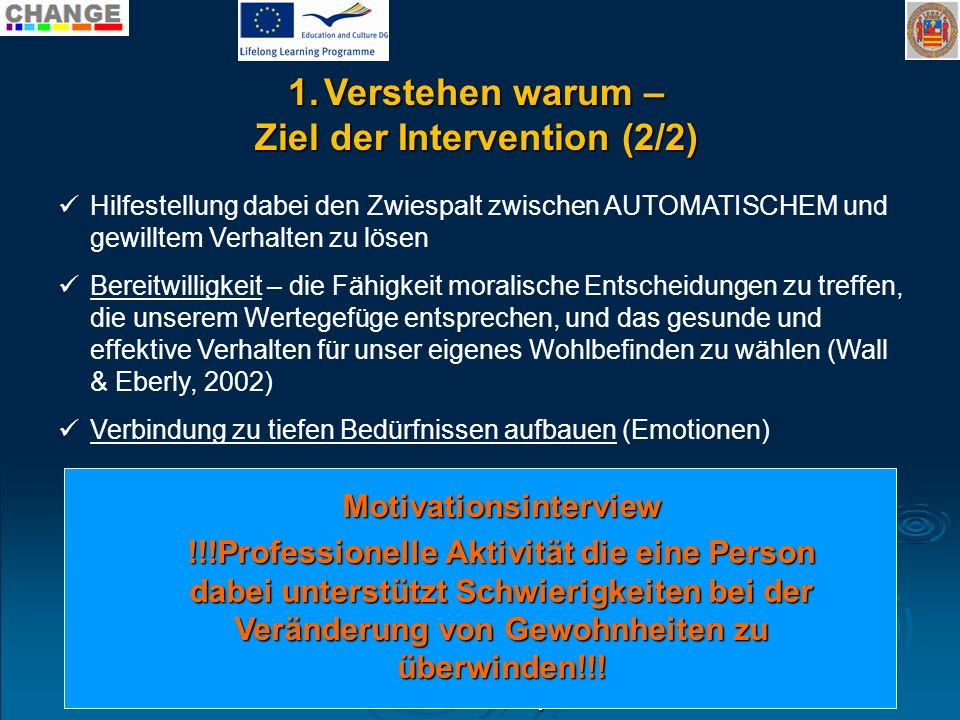 Ziel der Intervention (2/2) Motivationsinterview