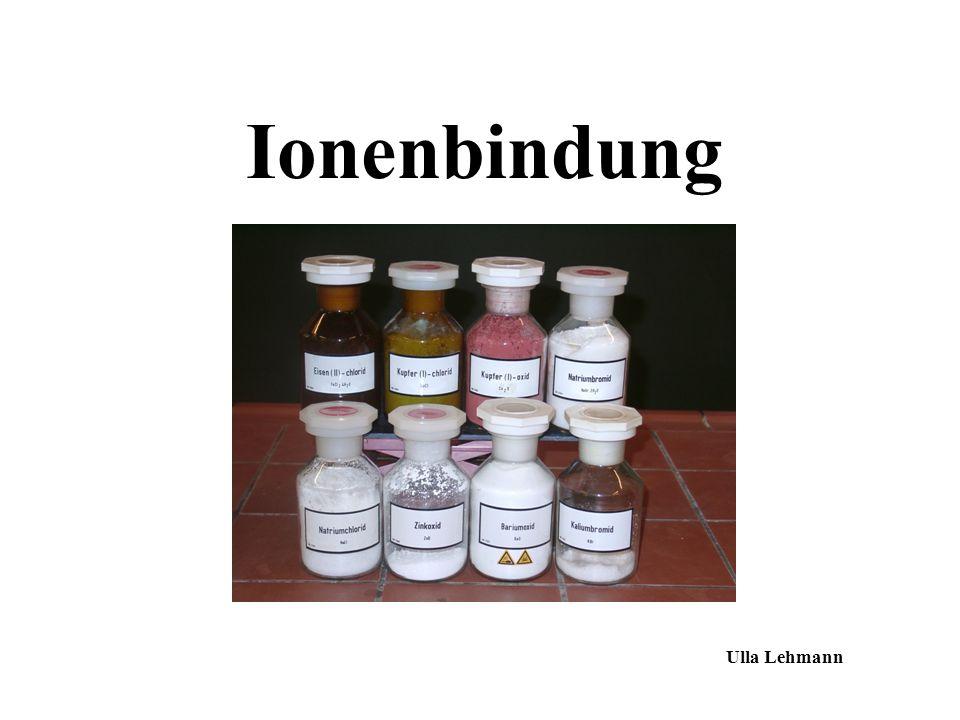 Ionenbindung Ulla Lehmann