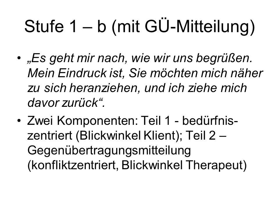 Stufe 1 – b (mit GÜ-Mitteilung)