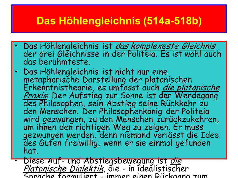 Das Höhlengleichnis (514a-518b)