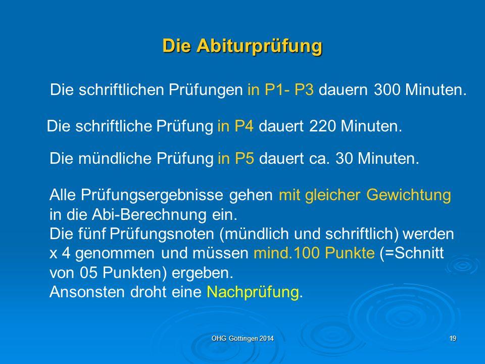 Die Abiturprüfung Die schriftlichen Prüfungen in P1- P3 dauern 300 Minuten. Die schriftliche Prüfung in P4 dauert 220 Minuten.