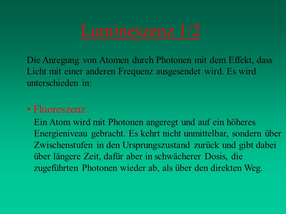 Lumineszenz 1/2 Fluoreszenz