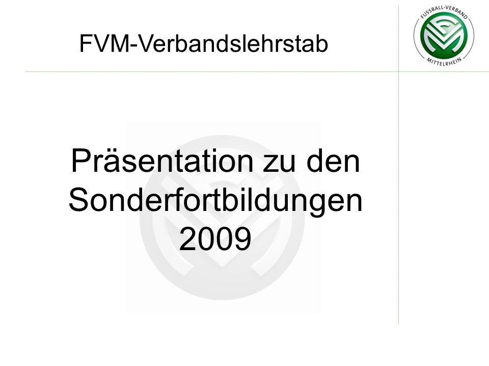 Präsentation zu den Sonderfortbildungen 2009