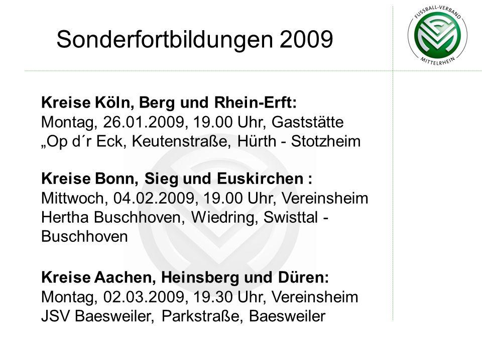 Sonderfortbildungen 2009 Kreise Köln, Berg und Rhein-Erft: