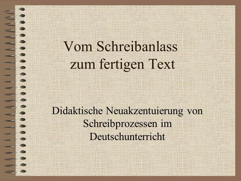 Vom Schreibanlass zum fertigen Text
