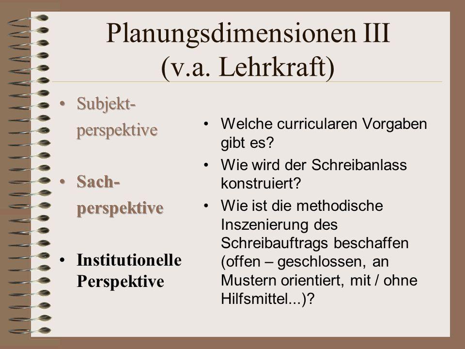 Planungsdimensionen III (v.a. Lehrkraft)