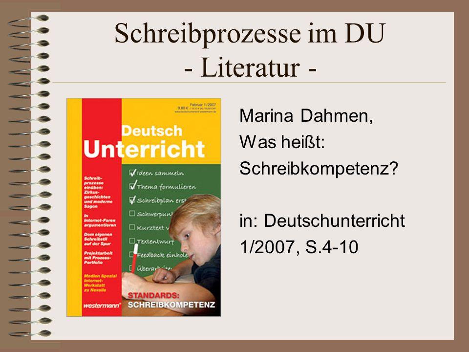 Schreibprozesse im DU - Literatur -