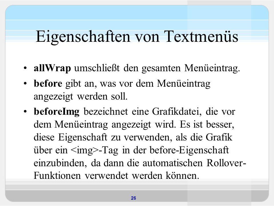 Eigenschaften von Textmenüs
