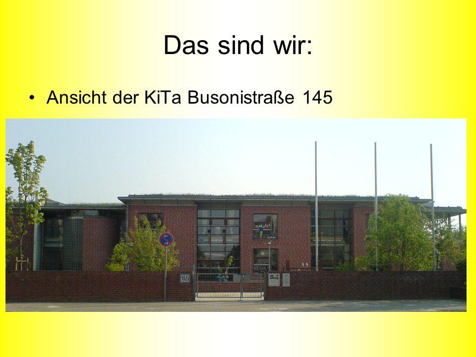 Das sind wir: Ansicht der KiTa Busonistraße 145