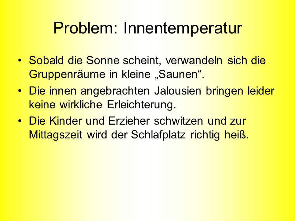 Problem: Innentemperatur