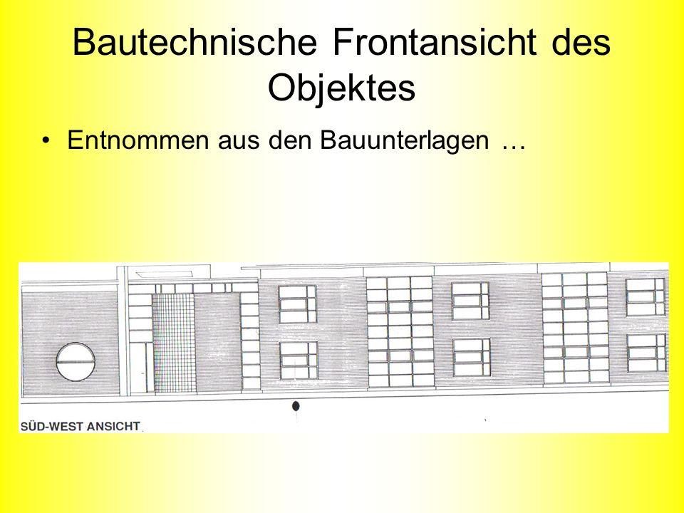 Bautechnische Frontansicht des Objektes