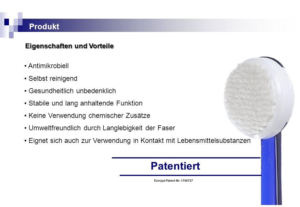 Patentiert Produkt Eigenschaften und Vorteile • Antimikrobiell
