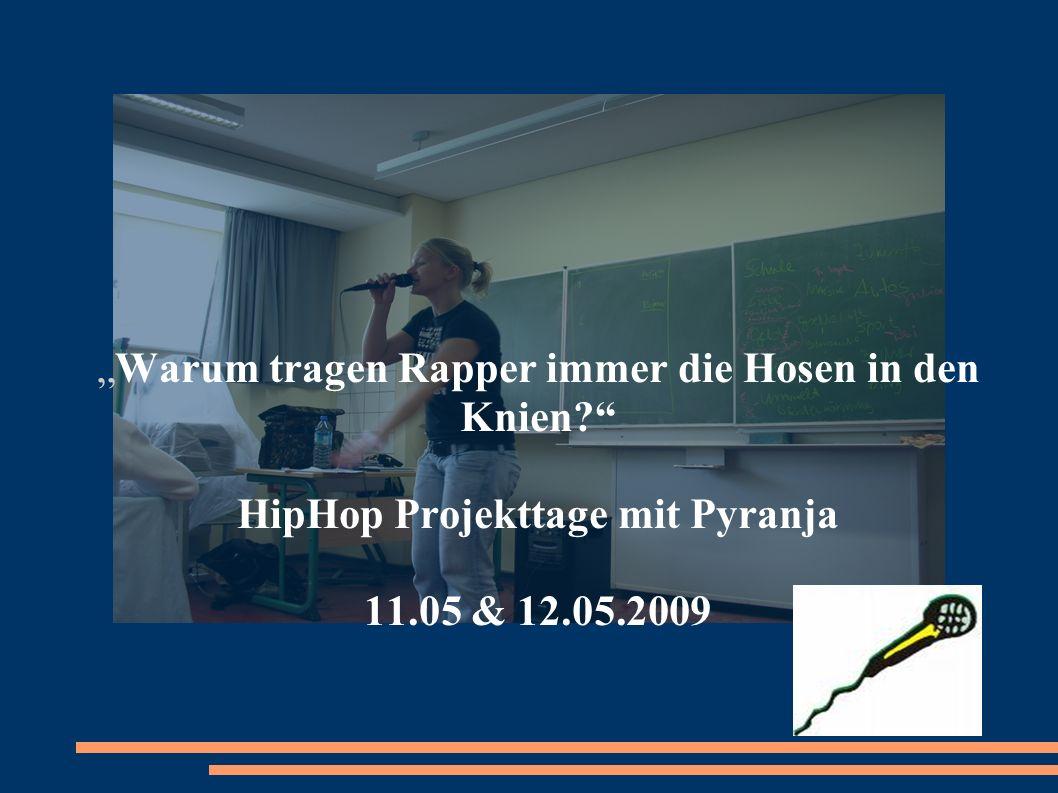 HipHop Projekttage mit Pyranja