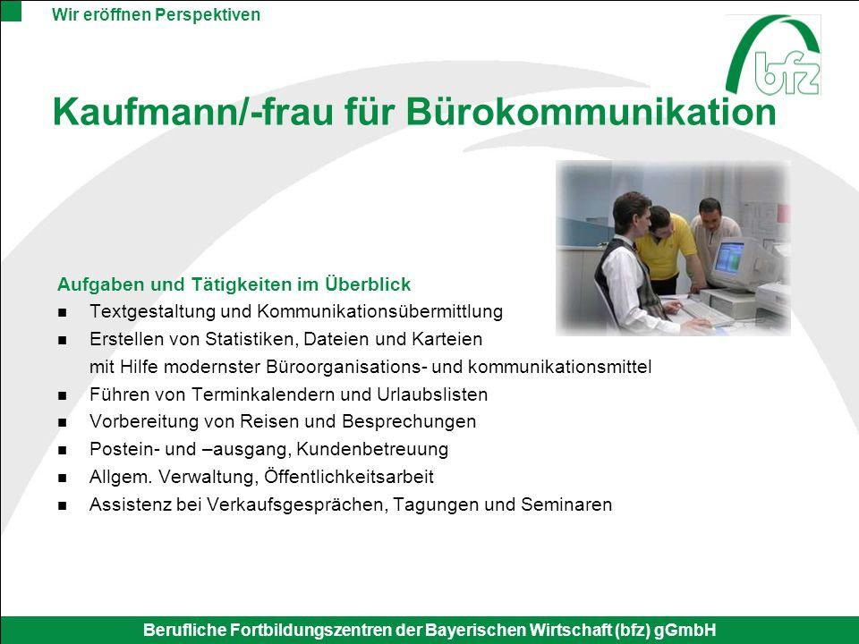Kaufmann/-frau für Bürokommunikation