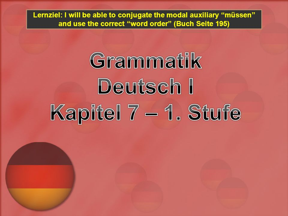 Grammatik Deutsch I Kapitel 7 – 1. Stufe