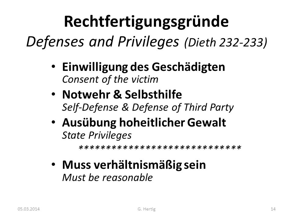 Rechtfertigungsgründe Defenses and Privileges (Dieth 232-233)