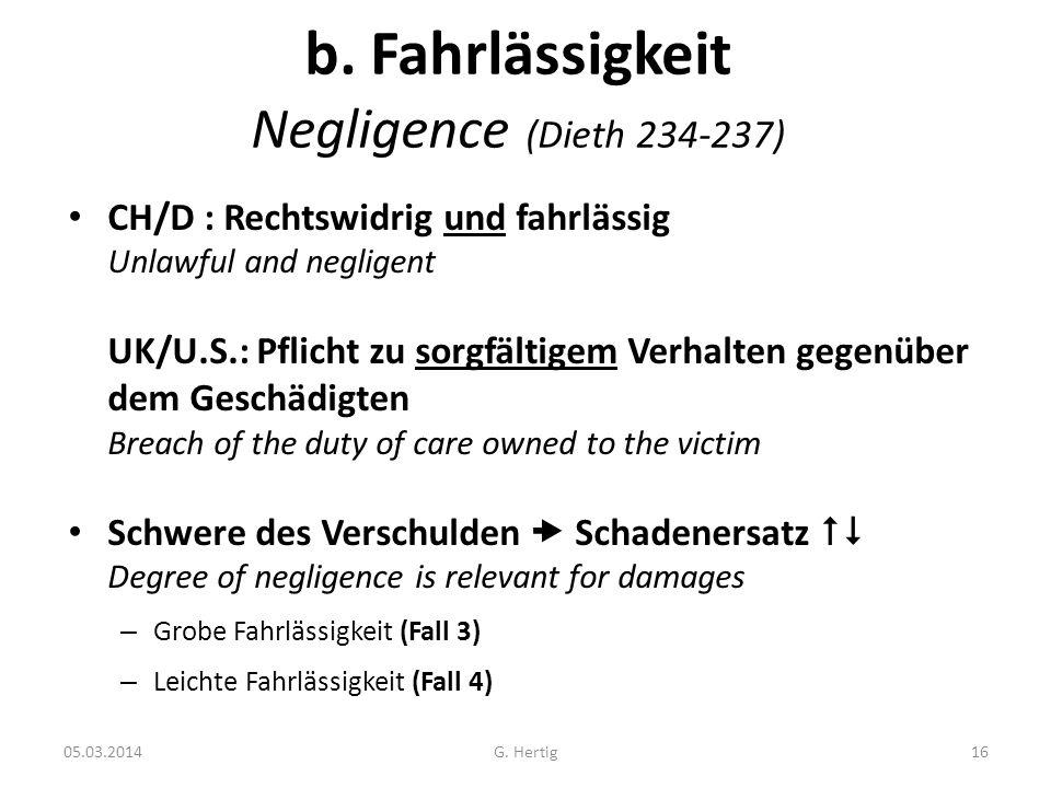 b. Fahrlässigkeit Negligence (Dieth 234-237)