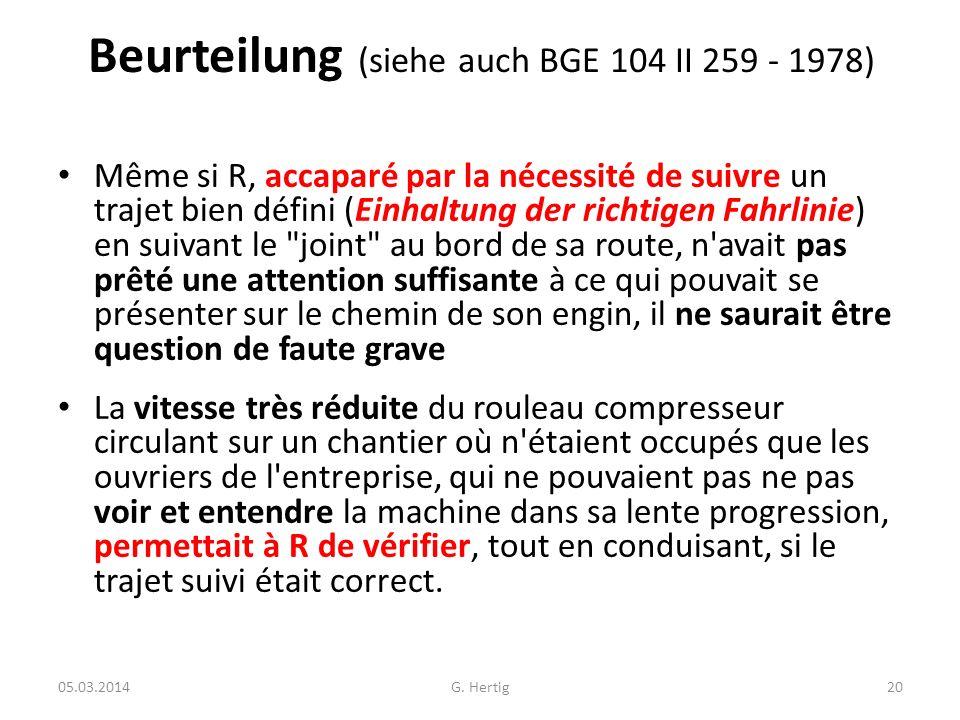 Beurteilung (siehe auch BGE 104 II 259 - 1978)