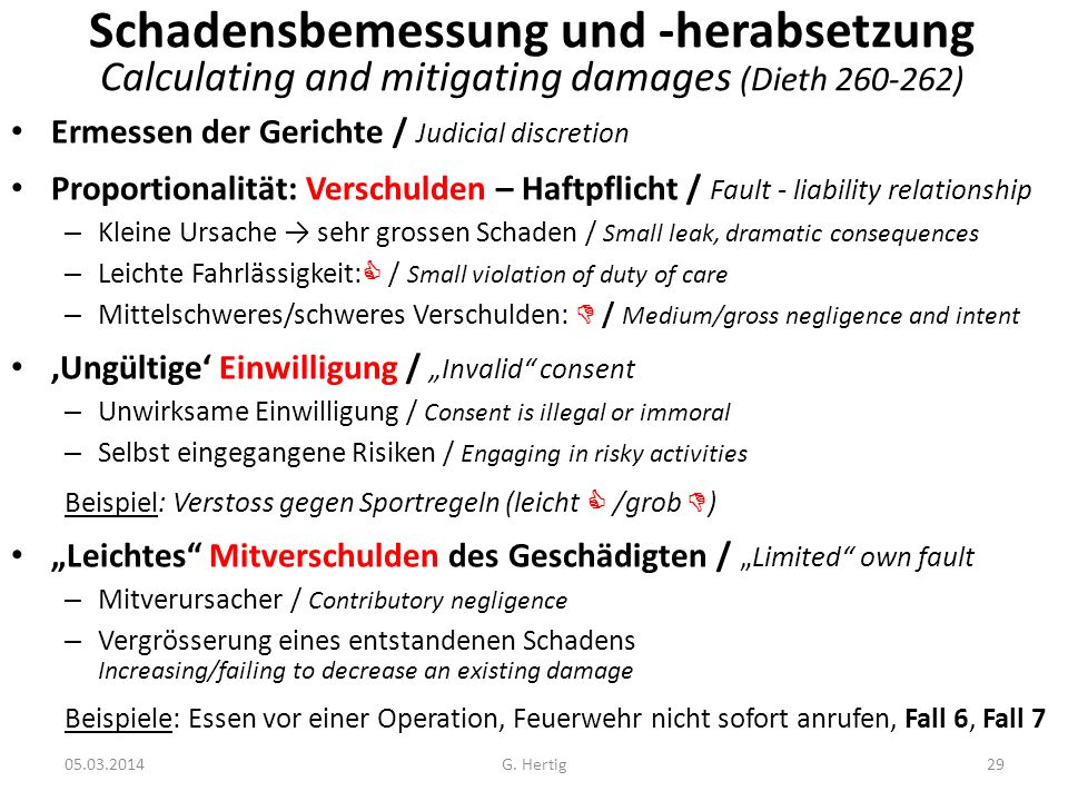 Schadensbemessung und -herabsetzung Calculating and mitigating damages (Dieth 260-262)
