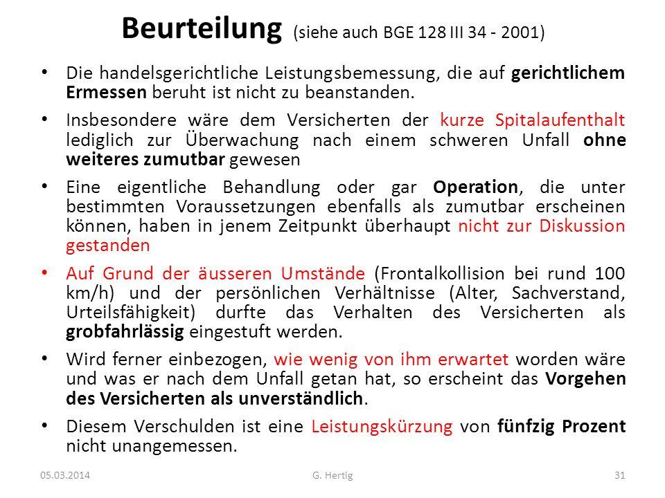 Beurteilung (siehe auch BGE 128 III 34 - 2001)