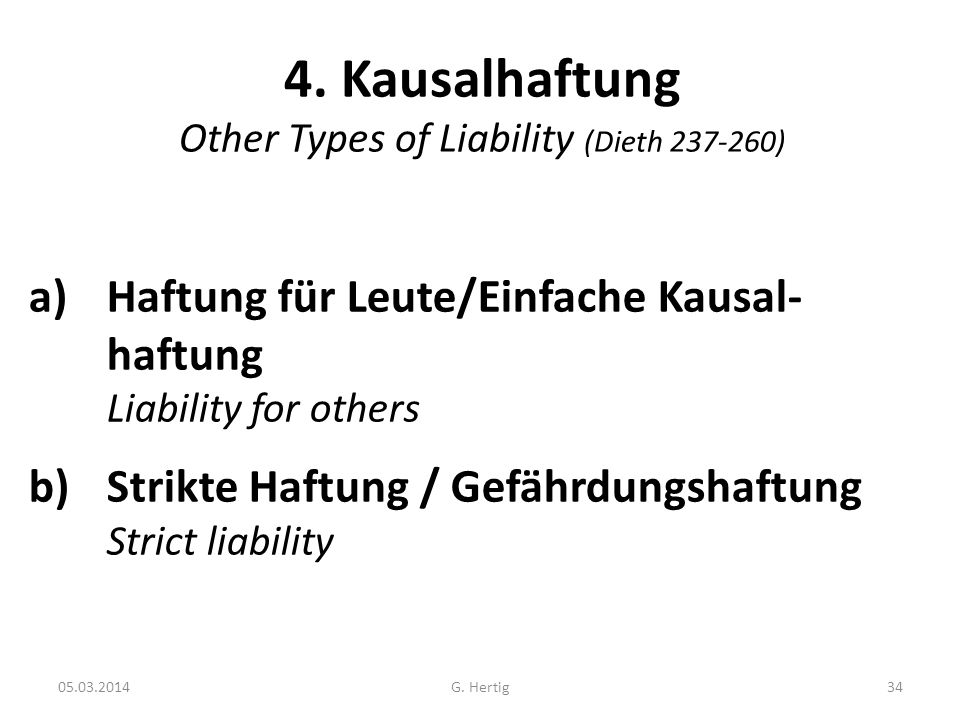 4. Kausalhaftung Other Types of Liability (Dieth )