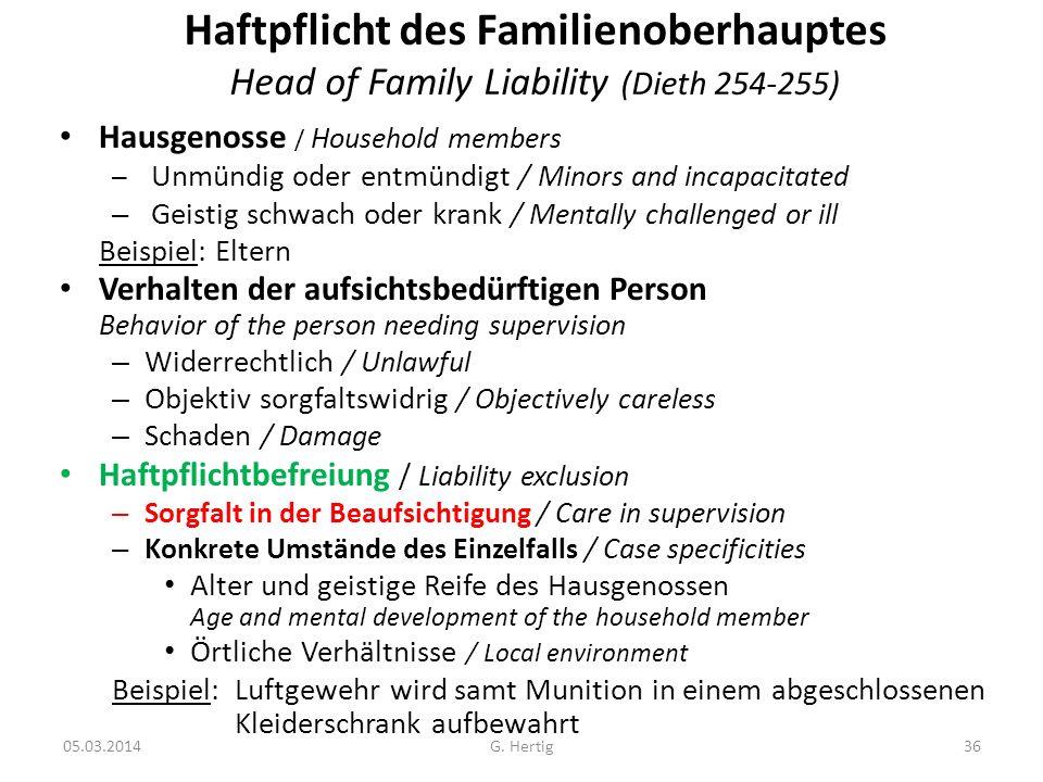 Haftpflicht des Familienoberhauptes Head of Family Liability (Dieth 254-255)