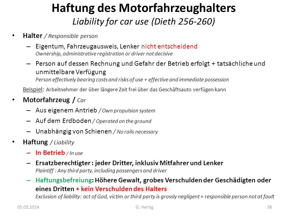 Haftung des Motorfahrzeughalters Liability for car use (Dieth 256-260)