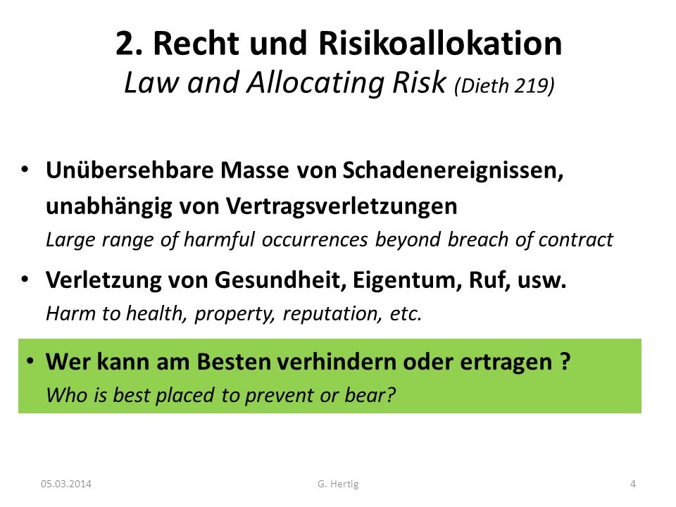 2. Recht und Risikoallokation Law and Allocating Risk (Dieth 219)