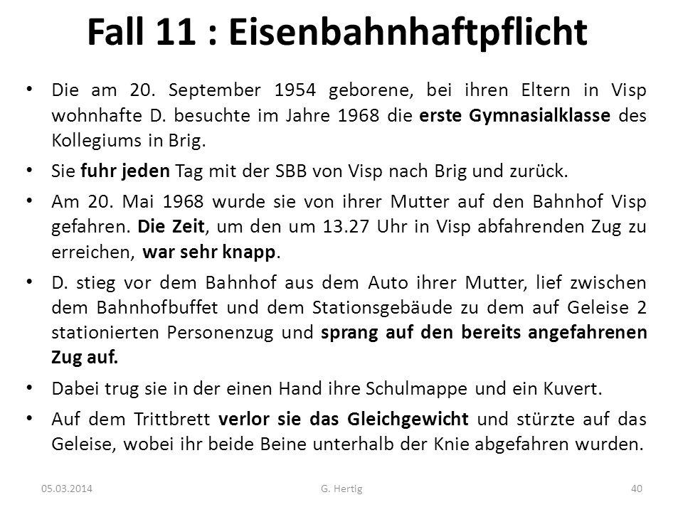 Fall 11 : Eisenbahnhaftpflicht