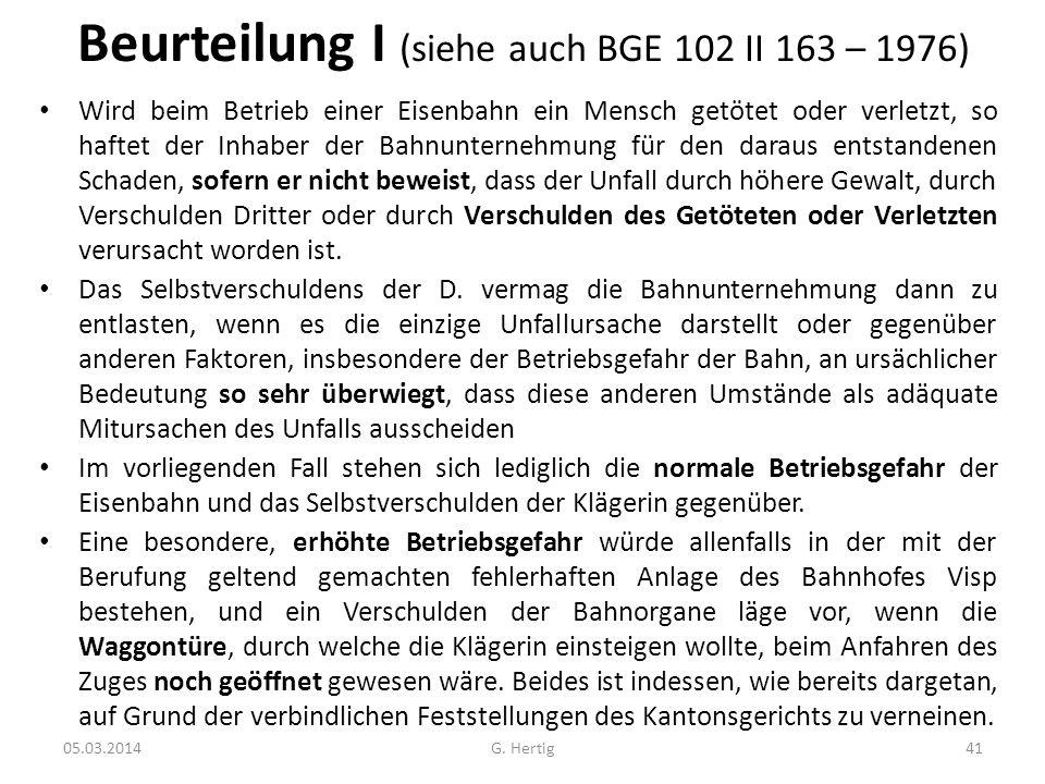 Beurteilung I (siehe auch BGE 102 II 163 – 1976)