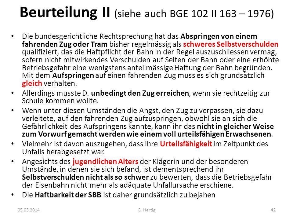 Beurteilung II (siehe auch BGE 102 II 163 – 1976)