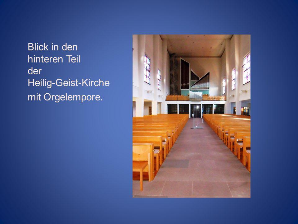 Blick in den hinteren Teil der Heilig-Geist-Kirche